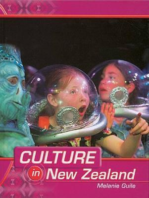 Culture in New Zealand  by  Melanie Guile