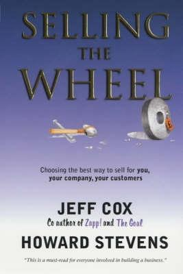 Selling The Wheel  by  Jeff Cox