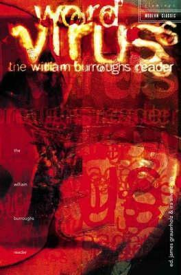 Word Virus: The William Burroughs Reader  by  William S. Burroughs