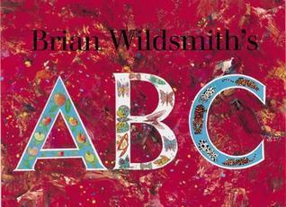 A. B. C.  by  Brian Wildsmith