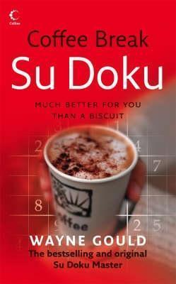 Coffee Break Su Doku  by  Wayne Gould