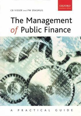 Management of Public Finance: A Practical Perspective  by  P. W. Erasmus