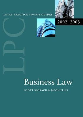 Lpc Business Law 2002/2003  by  J. Scott Slorach