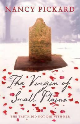 The Virgin Of Small Plains Nancy Pickard