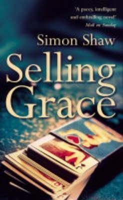 Selling Grace  by  Simon Shaw