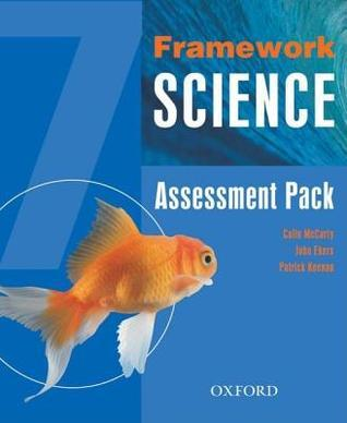 Framework Science: Assessment Pack Year 7  by  Colin McCarty
