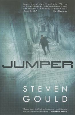 Jumper: A Novel Steven Gould