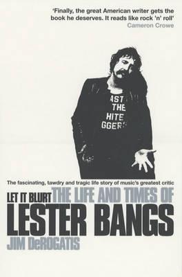 Let It Blurt  by  Jim Derogatis