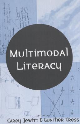 Multimodal Literacy John R. Lewis
