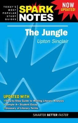 The Jungle (Spark Notes Literature Guide) SparkNotes