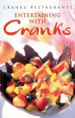 Entertaining With Cranks Cranks Restaurants