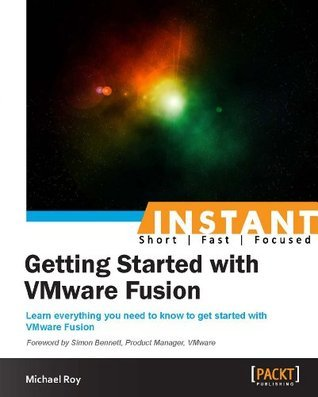 Instant Getting Started with VMware Fusion Michael Roy