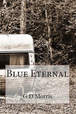 Blue Eternal  by  G.D. Morris