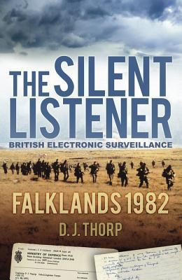 The Silent Listener D J Thorp
