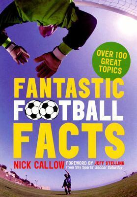 Fantastic Football Facts Nick Callow