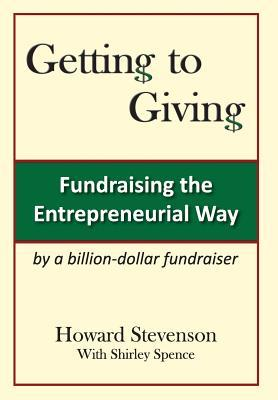 Getting to Giving Generic Hard Cover  by  Howard H. Stevenson