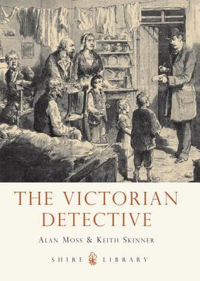 The Victorian Detective  by  Alan Moss