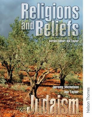 Religions And Beliefs: Judaism Pupil Book Jeremy Michelson