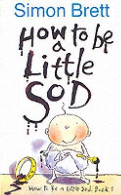 How To Be A Little Sod Simon Brett