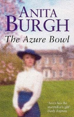The Azure Bowl  by  Anita Burgh