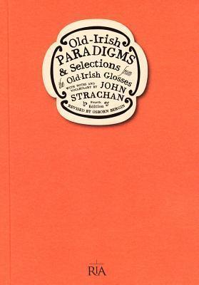 Old-Irish Paradigms John Strachan