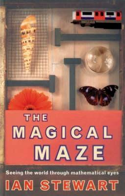The Magical Maze Ian Stewart