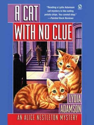 A Cat With no Clue Lydia Adamson