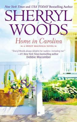 Home in Carolina (A Sweet Magnolias Novel - Book 5)  by  Sherryl Woods