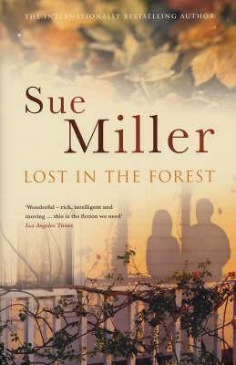 Lost In The Forest Sue Miller