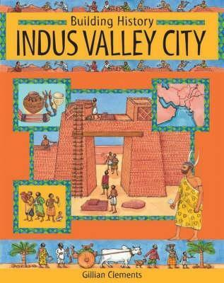 Indus Valley City Gillian Clements
