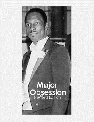Major Obsession  by  Raymond Turner
