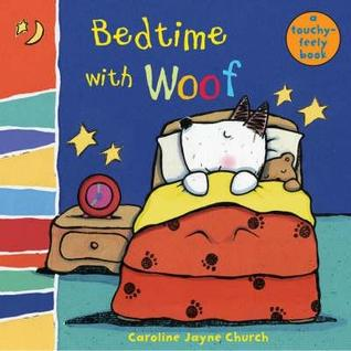 Bedtime With Woof Caroline Jayne Church