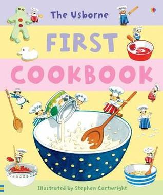 First Cookbook (First Cookbooks)  by  Angela Wilkes