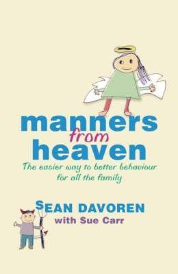 Manners from Heaven  by  Sean Davoren