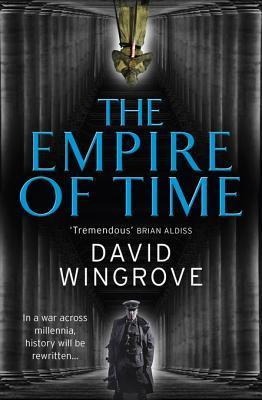 The Empire of Time: Roads to Moscow: Book One David Wingrove