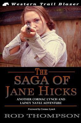 The Saga of Jane Hicks Rod Thompson