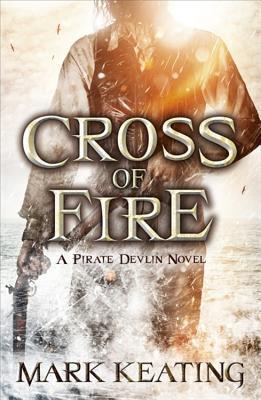 Cross of Fire Mark Keating