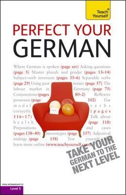 Perfect Your German  by  Paul Coggle
