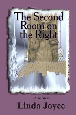 The Second Room on the Right Linda Joyce