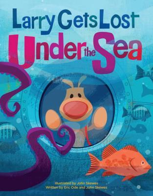 Larry Gets Lost Under the Sea  by  John Skewes