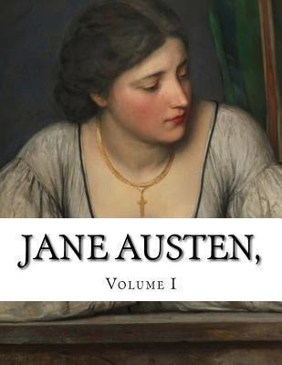 Jane Austen, Volume I  by  Jane Austen
