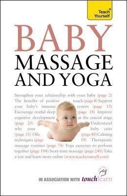 Baby Massage and Yoga: Teach Yourself Anita Epple
