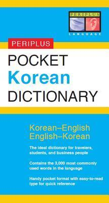 Periplus Pocket Korean Dictionary: Korean-English English-Korean: Korean-English English-Korean  by  Seong-Chul Shin