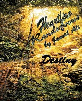 Heartfire Rendezvous: Destiny Jamal Ali
