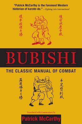 Bubishi: The Classic Manual of Combat: The Classic Manual of Combat Patrick  McCarthy