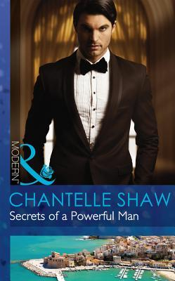 Secrets of a Powerful Man (Mills & Boon Modern) (The Bond of Brothers - Book 2)  by  Chantelle Shaw