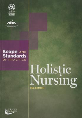 Holistic Nursing: Scope and Standards of Practice Ana Sáez González
