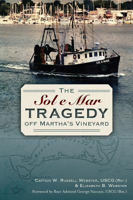 The Sol E Mar Tragedy Off Marthas Vineyard  by  W. Russell Webster