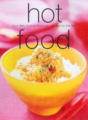 Hot Food  by  Murdoch Books