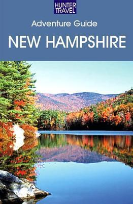 New Hampshire Adventure Guide  by  Elizabeth Dugger
